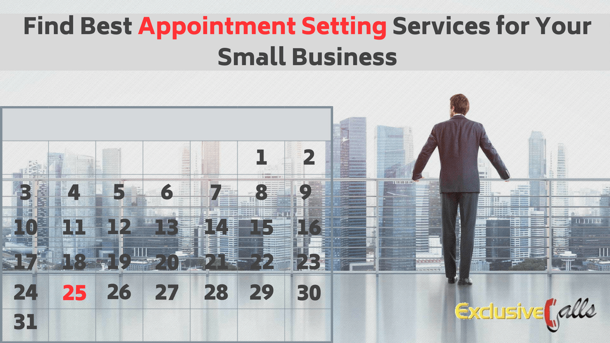 Easy Way To Find Best Appointment Setting Services For Your Small Business