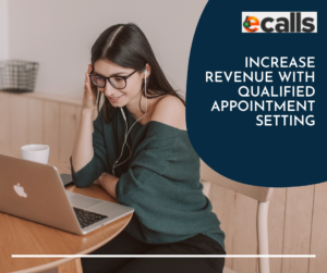 Increase revenue with qualified appointment setting